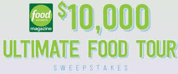 Food Network Magazine - $10,000 Ultimate Food Tour Sweepstakes
