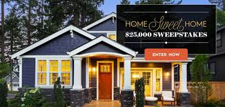 Better Homes and Gardens - $25,000 Home Sweet Home Sweepstakes