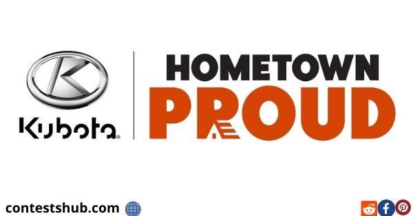 Kubota Hometown Proud Sweepstakes