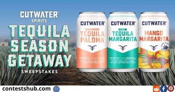 Cutwater Tequila Season Getaway Sweepstakes