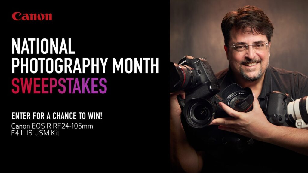 Canon's National Photography Month Sweepstakes