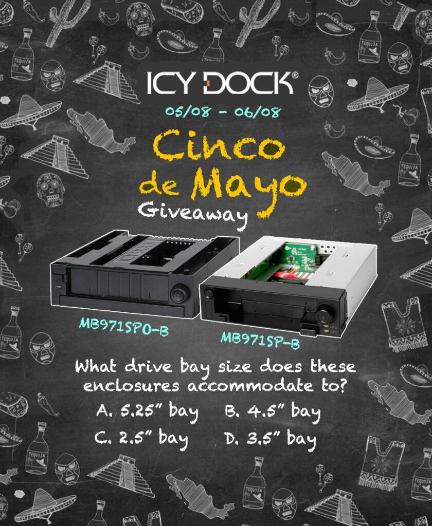 ICY DOCK Cinco De Mayo Giveaway